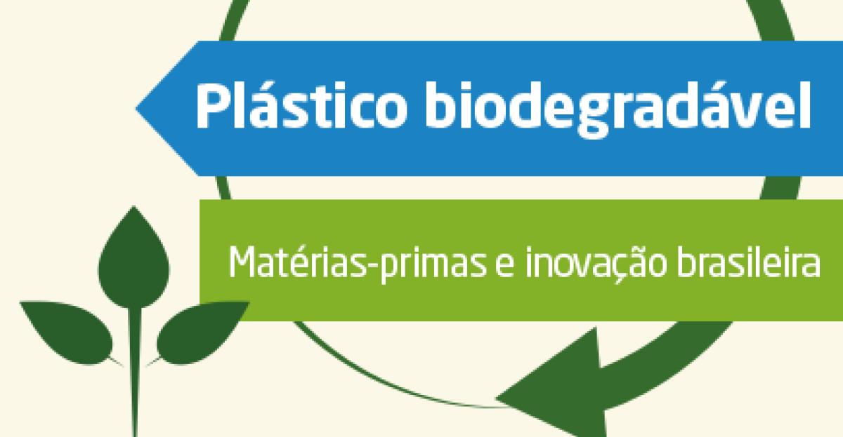 Plástico biodegradável: matérias-primas e inovação brasileira